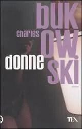 Recensione di Donne di Charles Bukowski