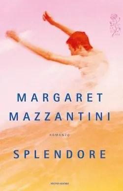 Recensione di Splendore di Margaret Mazzantini