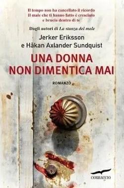 Recensione di Una donna non dimentica mai di Jerker Eriksson e Håkan A. Sundquist