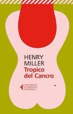 Recensione di Tropico del cancro di Henry Miller