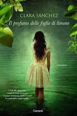 Recensione di Il profumo delle foglie di limone di Clara Sànchez