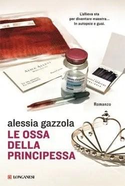 Recensione di Le ossa della principessa di Alessia Gazzola