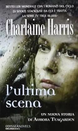Recensione di L'ultima scena di Harris Charlaine