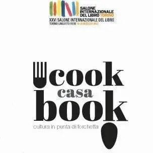 casa-cook-book-torino Il Salone del Libro di Torino targato 2014 Letteratura