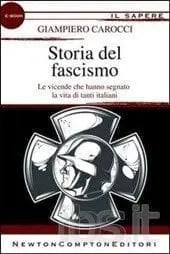 Recensione di Storia del fascismo di Giampiero Carocci