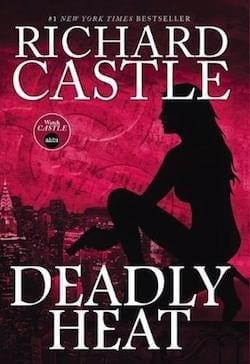 Recensione di Deadly Heat di Richard Castle