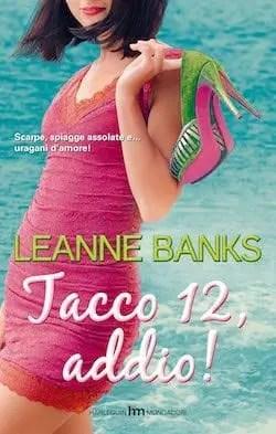 Recensione di Tacco 12 addio di Leanne Banks