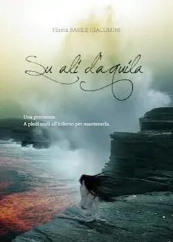 Recensione di Su ali d'aquila di Flavia Basile Giacomini