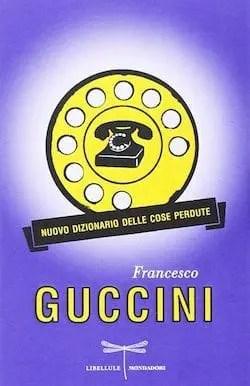 Recensione di Nuovo dizionario delle cose perdute di Francesco Guccini