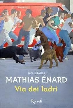 Recensione di Via dei ladri di Mathias Enard