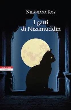 Recensione di I gatti di Nizamuddin di Nilanjana Roy
