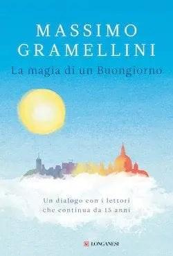 Recensione di La magia di un buongiorno di Massimo Gramellini