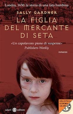download Recensione di La figlia del mercante di seta di Sally Gardner Recensioni libri