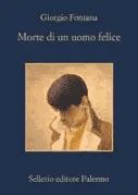 fontana Recensione di Morte di un uomo felice di Giorgio Fontana Recensioni libri