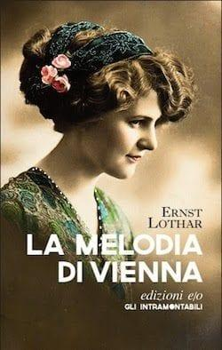 lothar Recensione di La melodia di Vienna di Ernst Lothar Recensioni libri