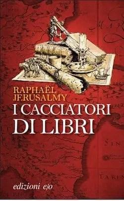 Recensione di I cacciatori di libri di Raphaël Jerusalmy