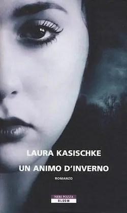 Recensione di Un animo d'inverno di Laura Kasischke