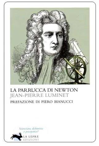 Recensione di La parrucca di Newton di Jean-Pierre Luminet