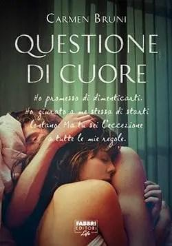 Questioni di cuore di Carmen Bruni