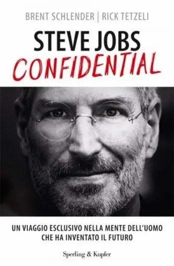 Steve Jobs Confidential di Brent Schlender e Rick Tetzeli