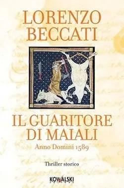 Recensione di Il guaritore di maiali di Lorenzo Beccati