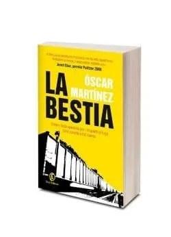 La Bestia di Óscar Martínez