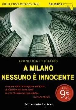 Presentazione di A Milano nessuno è innocente di Gianluca Ferraris