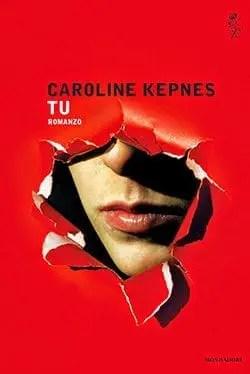 Recensione di Tu di Caroline Kepnes