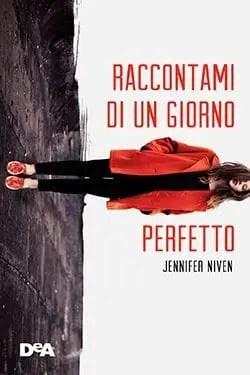 Recensione di Raccontami di un giorno perfetto di Jennifer Niven