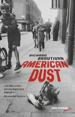Recensione di American Dust di Richard Brautigan