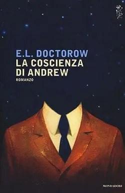 Recensione di La coscienza di Andrew di E.L. Doctorow