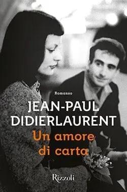Recensione di Un amore di carta di Jean Paul Didierlaurent