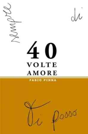 40 volte amore