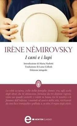 Recensione di I cani e i lupi di Irène Némirovsky