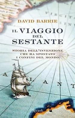 cover15 Recensione di Il viaggio del sestante di David Barrie Gruppo Rcs e Fabbri Editore