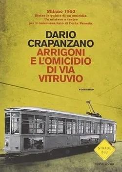 Recensione di Arrigoni e l'omicidio di via Vitruvio di Dario Crapanzano
