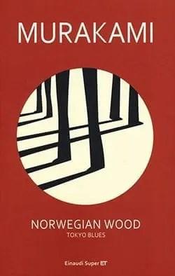 Recensione di Norwegian Wood di Murakami Haruki