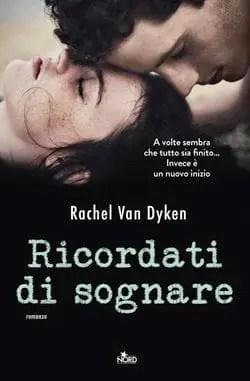 Recensione di Ricordati di sognare di Rachel Van Dyken
