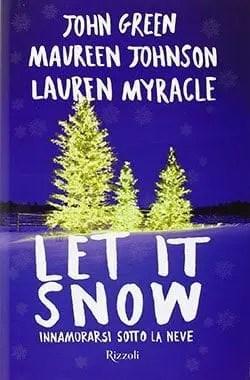 Recensione di Let it snow di John Green, Maureen Johnson e Lauren Myracle