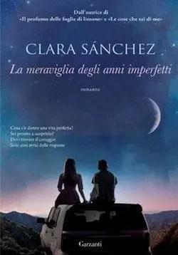 La meraviglia degli anni imperfetti di Clara Sánchez