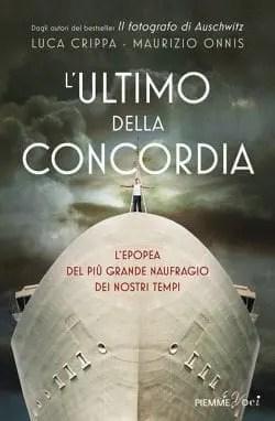 L'ultimo della Concordia di Luca Crippa e Maurizio Onnis