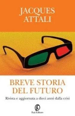 Breve storia del futuro di Jacques Attali