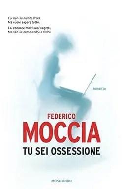 Recensione di Tu sei ossessione di Federico Moccia