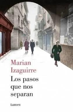 I passi che ci separano di Marian Izaguirre