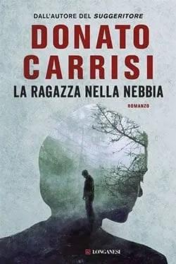 Recensione di La ragazza nella nebbia di Donato Carrisi