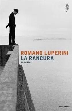cover-luperini-6593163_1200609 La rancura di Romano Luperini Anteprime