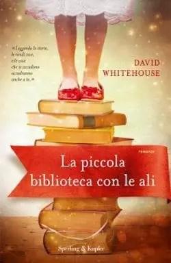 bibliotecacon-ali La piccola biblioteca con le ali di David Whitehouse Anteprime