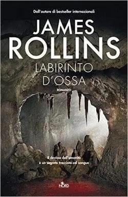 Labirinto d'ossa di James Rollins