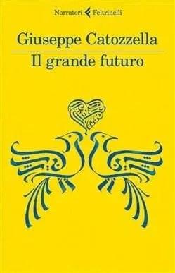Recensione di Il grande futuro di Giuseppe Catozzella