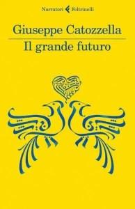 il grande futuro_catozzella_copertina